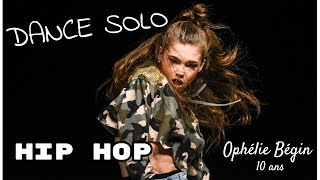 �������� ���� DANCE SOLO, HIP HOP, OPHELIE BEGIN, 10 YEARS OLD ������