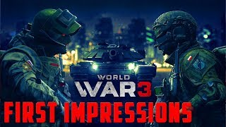 WORLD WAR 3 - EARLY ACCESS ON STEAM -  FIRST IMPRESSIONS