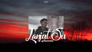 RapSouL - Lanjut Su (Official Audio)