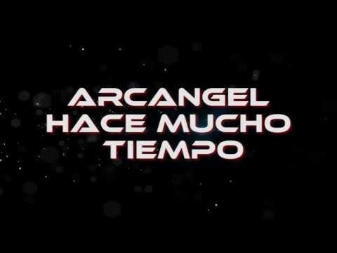 Arcangel - Hace Mucho Tiempo★ LETRA★