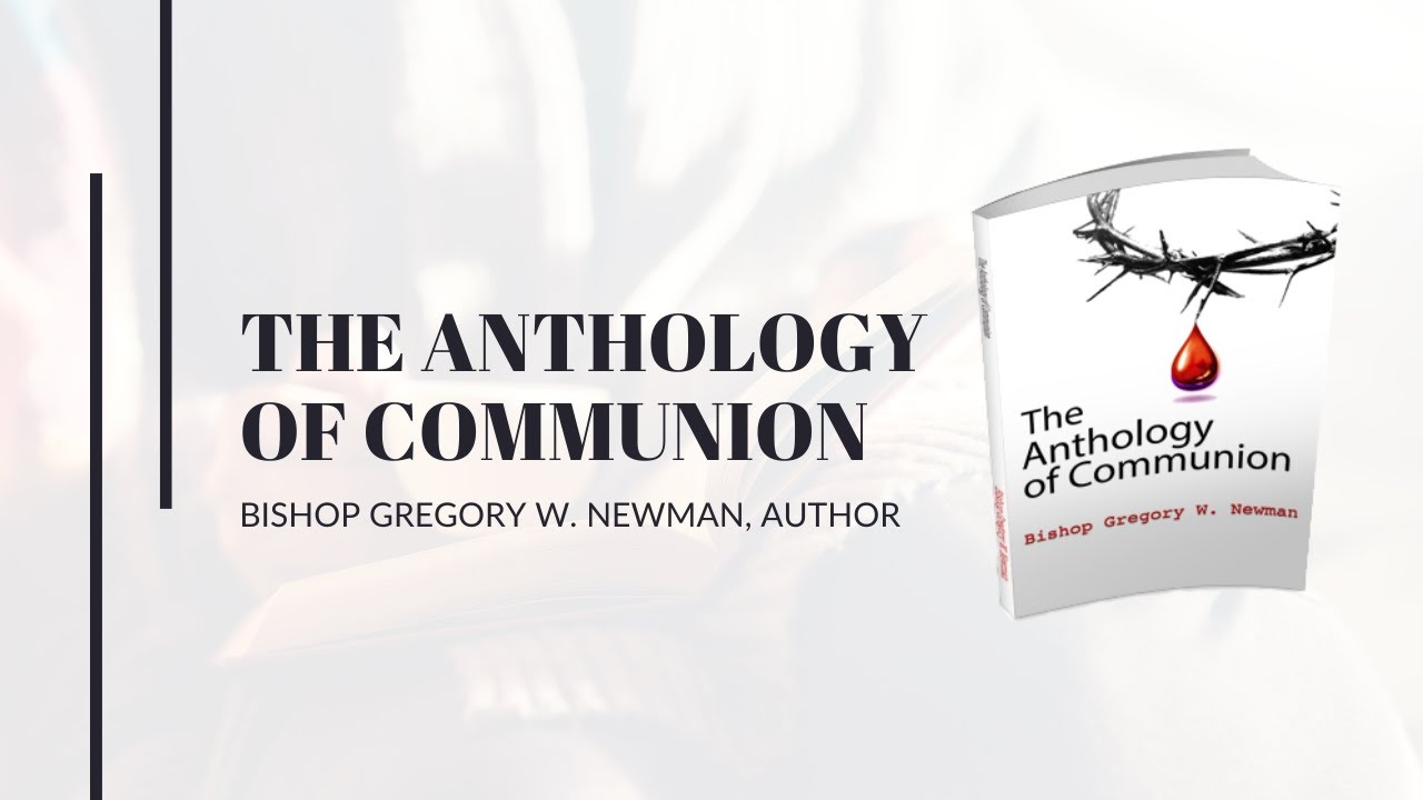 THE ANTHOLOGY OF COMMUNION COURSE STUDY | CLASS 1