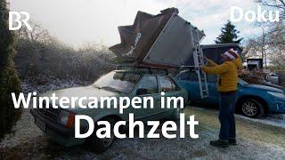 Dachzelt frostiges Vergngen - Winterzelten auf dem Autodach  Doku  Schmidt Max  BR
