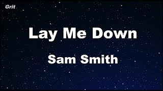 Lay Me Down - Sam Smith  Karaoke 【No Guide Melody】 Instrumental