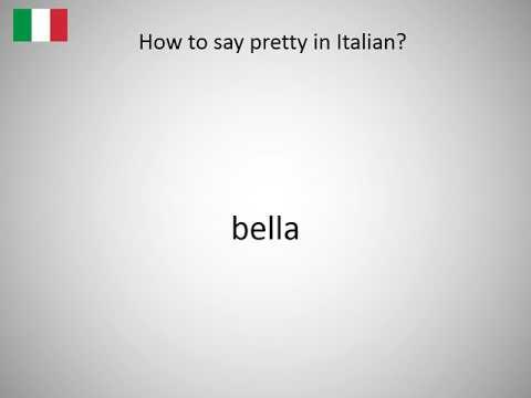 How To Say Pretty In Italian Youtube