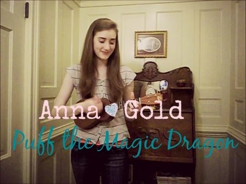 Peter Paul & Mary 'Puff the Magic Dragon' cover by Anna Gold