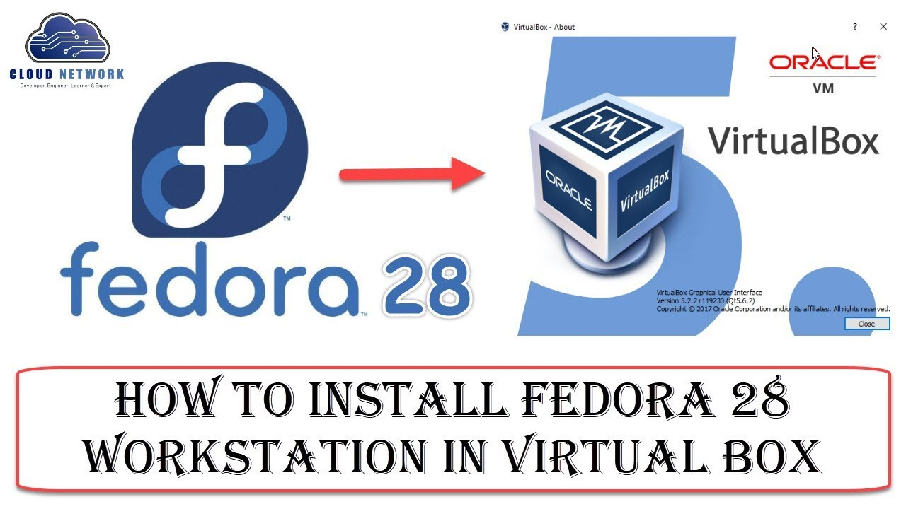 How to Install Fedora 28 Workstation in Virtual Box