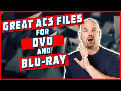 How To Make Great AC3 Files for DVD & BRD