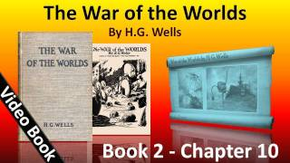 Book 2 - Ch 10 - The War of the Worlds by H. G. Wells - The Epilogue