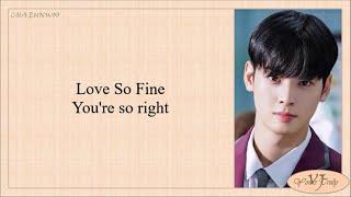 Download Cha Eunwoo (차은우) - Love so Fine (True Beauty OST Pt.8) Easy Lyrics