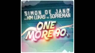 Simon De Jano feat. Kim Lukas vs. SopreMan - One More 90's