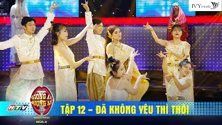 Giọng Ải Giọng Ai 4 |Tập 12 : Em gái Đà Lạt hát live hit Minh Tuyết  khiến A Xìn hò hét không ngớt