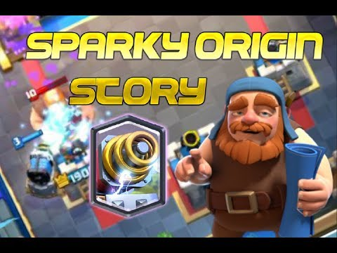 How Was The Sparky Created? - SPARKY ORIGIN STORY - CLASH ROYALE