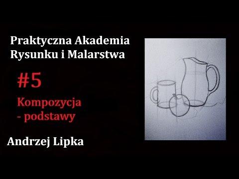 Kompozycja - Podstawy (#5) Praktyczna Akademia Rysunku I Malarstwa