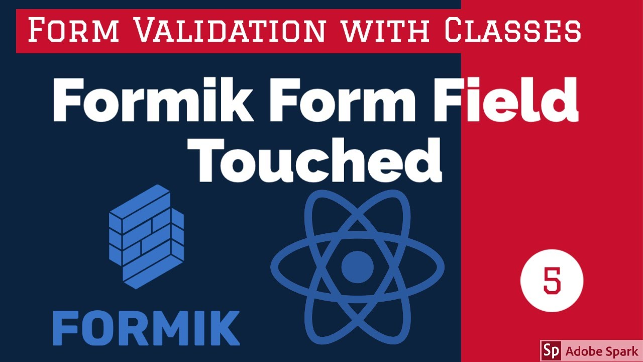 React Formik - Touch Property and Validation #06