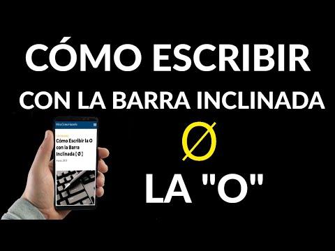Cómo Escribir la Letra O con la Barra Inclinada [ Ø ]