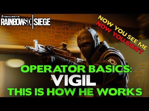 Rainbow Six Siege Tips    Operator Basics: Vigil