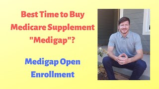 Gambar cover Medicare Supplement Medigap Insurance Plan Open Enrollment
