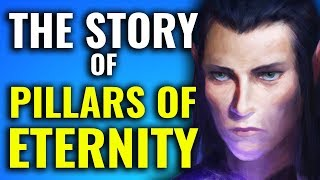 Simplified Story of Pillars of Eternity