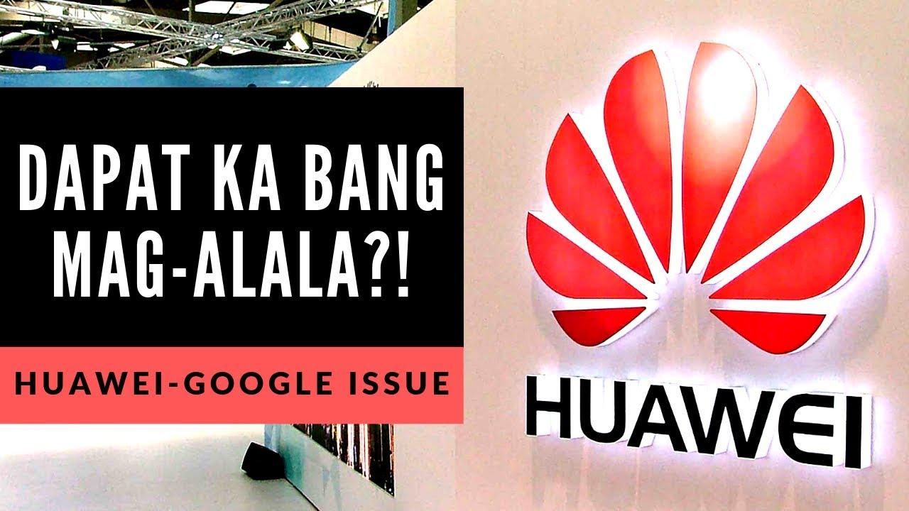 Huawei-Google issue: Dapat mo na bang ibenta phone mo?