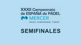 Semifinales Campeonato de España Absoluto de Pádel