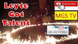 Fire Dancing Featuring Pyro Of Leyte Got Talent 2019