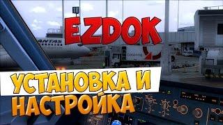 FSX - Туториал и Обзор программы EZDOK(Стримы по FSX - http://www.twitch.tv/adomsthrauss Интересны новости авиации? - Вступай в группу http://vk.com/club81687087 и будь на нашей..., 2013-12-15T12:22:18.000Z)