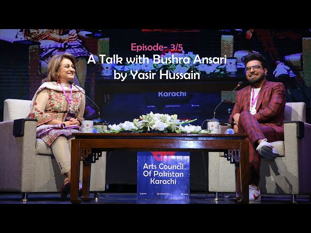 A Talk With Bushra Ansari by Yasir Hussain   Episode3/5   1st Women Conference   ACPKHI l #womensday