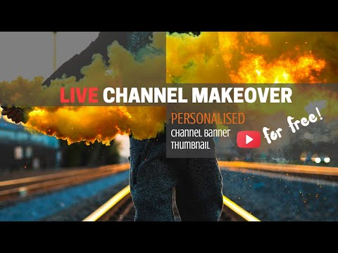 LIve Channel Makeover....... For FREE!