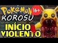 Pokémon Korosu (Hack Rom) - O Início Violento (+16)