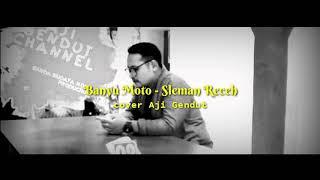 Banyu Moto (Sleman Receh) - cover Aji Gendut