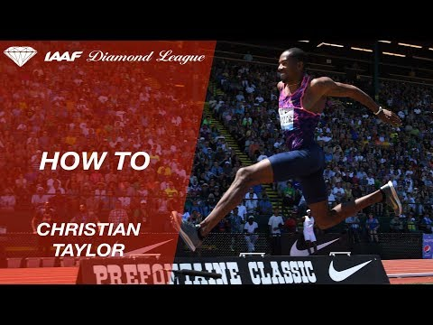 How To Triple Jump by Christian Taylor