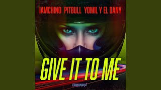Play Give It To Me