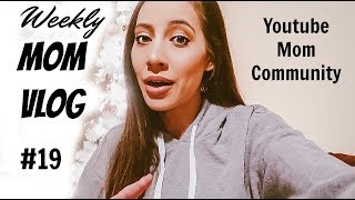MOM VLOG #19| SPILLING THE TEA ON HOW I FEEL ABOUT SOME OF THE YOUTUBE MOM COMMUNITY