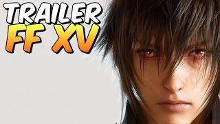 Final Fantasy XV - Explorando e analisando o TRAILER