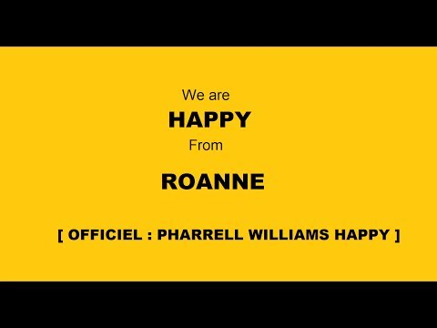 We Are HAPPY From ROANNE  [ OFFICIEL : PHARRELL WILLIAMS HAPPY ]
