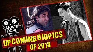 Upcoming Biopics Of 2018 | Most Awaited Biopics |  DUTT, GOLD, MANIKARNIKA | Movie Dope