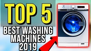 ✅ TOP 5: Best Washing Machine 2019
