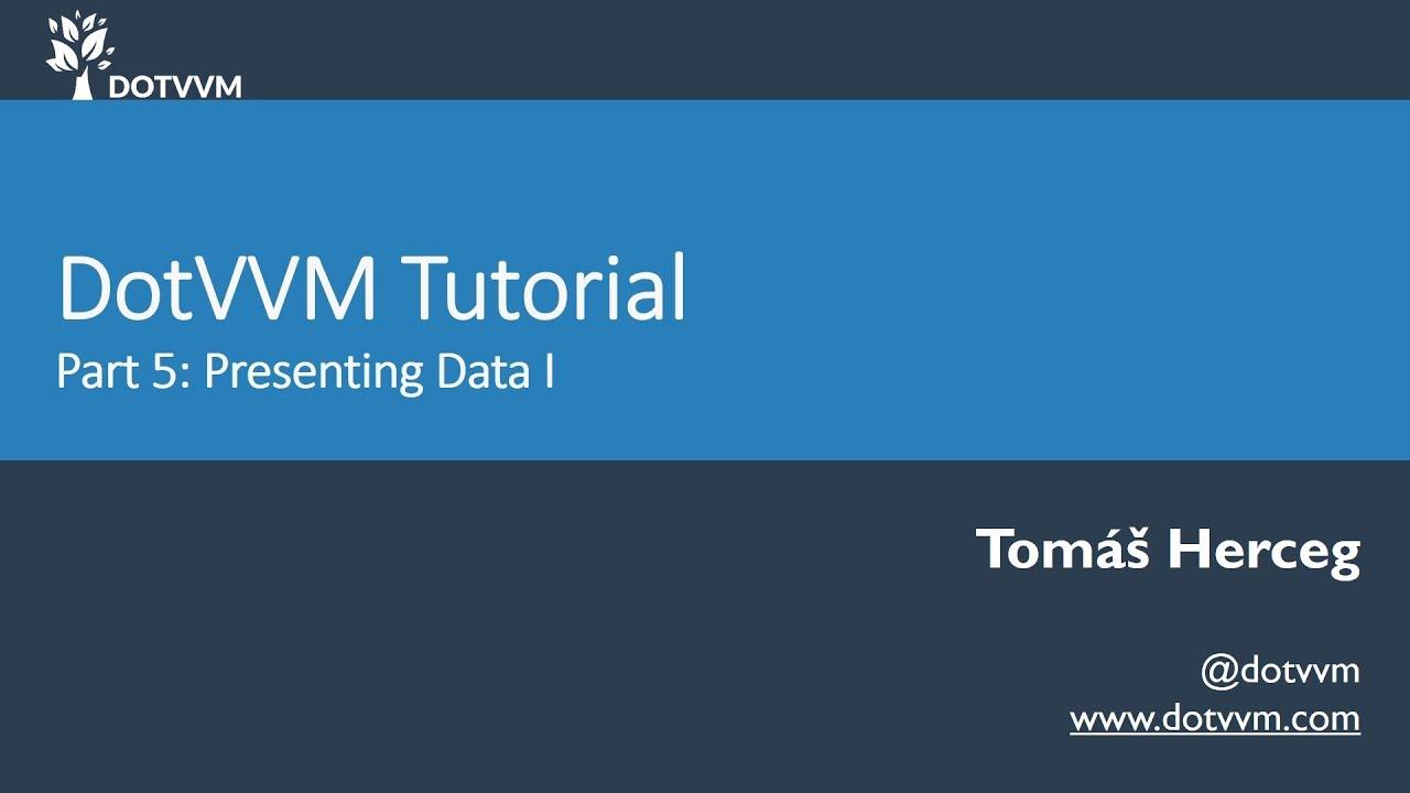 DotVVM Tutorial - Část 5 - Práce s daty I