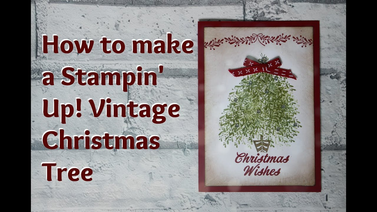 how to make a vintage christmas card with merry mistletoe stampin up youtube. Black Bedroom Furniture Sets. Home Design Ideas