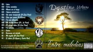 Entre melodias - 14 El idiota Ft Rproa y Santa Rm