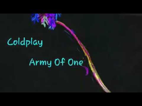 Coldplay Army Of One Subtitulada Al Español Youtube