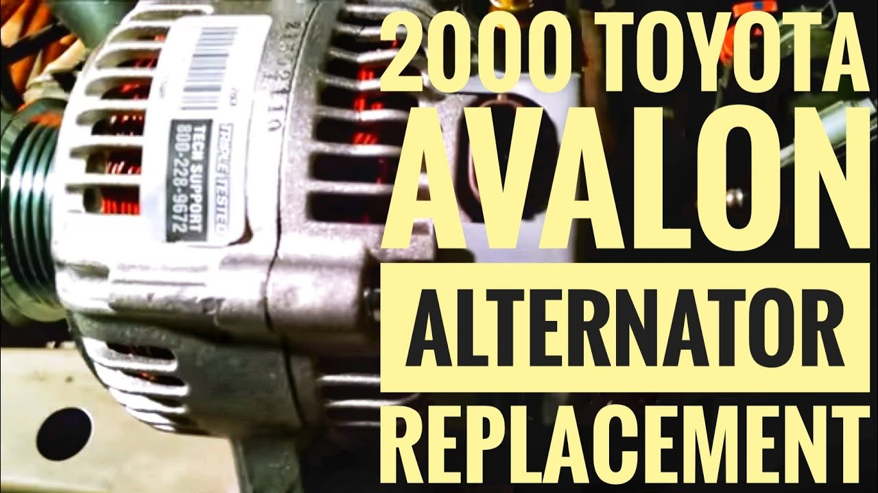 how to replace the alternator of a 2000 toyota avalon