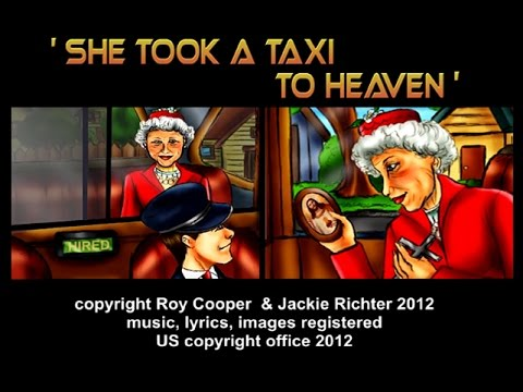 She Took A Taxi To Heaven