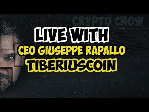 Live With NEW CEO Giuseppe Rapallo of Tiberius Coin - Asset Backed Crypto