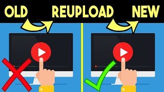 YouTube Hack | Reupload An Old YouTube Video Without Refilming