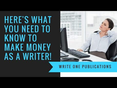5 Tips You Must Know To Make Money As A Writer!
