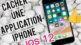 Comment masquer une Application sur iPhone IOS 12 (sans Jailbreak)