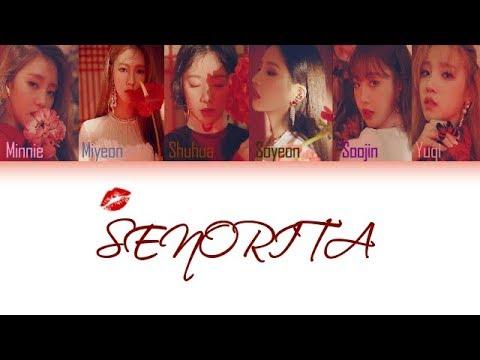 GI-DLE 여자아이들 - Senorita Color Coded  EngRomHan가사