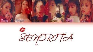 Baixar (G)I-DLE (여자아이들) - Senorita (Color Coded Lyrics Eng/Rom/Han/가사)