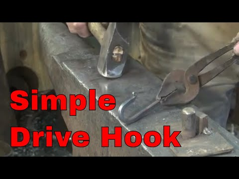 Forging a simple drive hook - blacksmithing for beginners